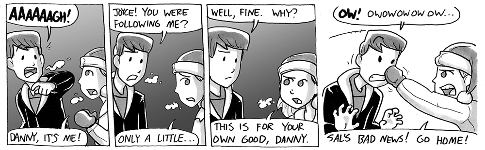 Danny, it's me!