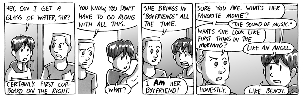 "She brings in ""boyfriends"" all the time."