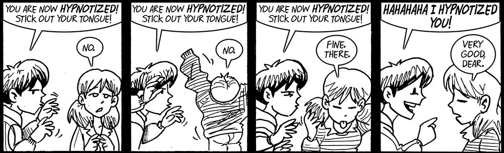 You are now hypnotized!
